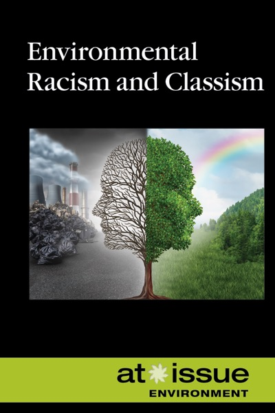 book cover: Environmental racism and classism